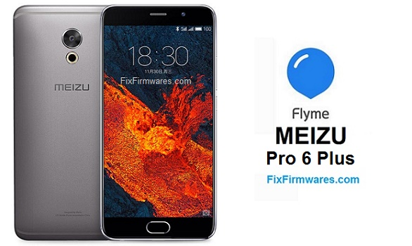 Meizu Pro 6 Plus | Firmware | Download Meizu Official Firmwares